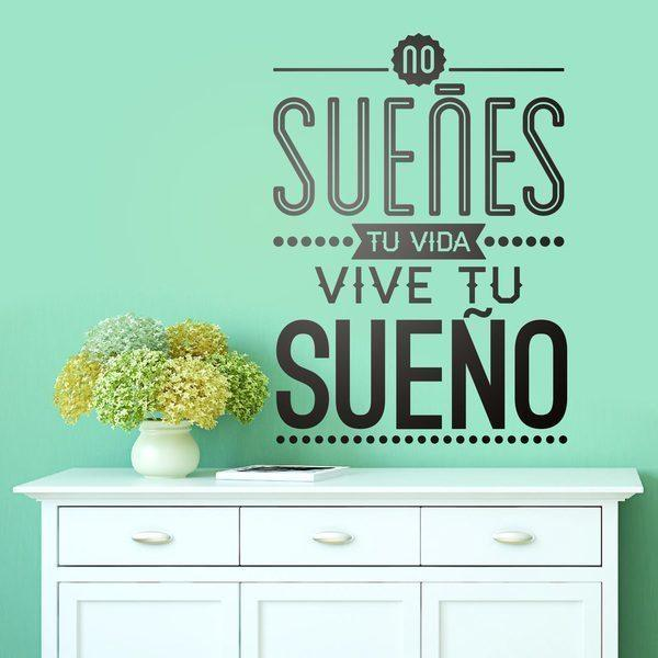 Wall Stickers: No sueñes tu vida...