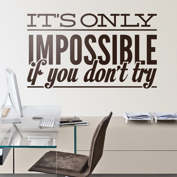 Wall Stickers: Its only impossible if you dont try