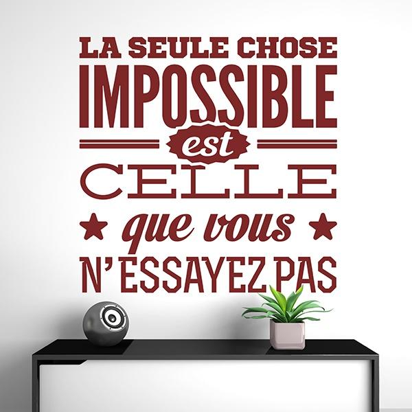Wall Stickers: La seule chose impossible est celle que vous...