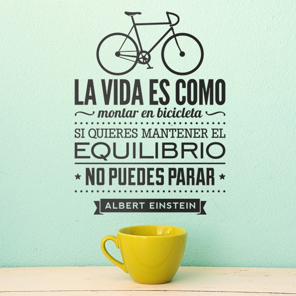 Wall Stickers: La vida es como montar en bicicleta...
