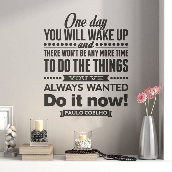 Wall Stickers: One day wou will wake up and..