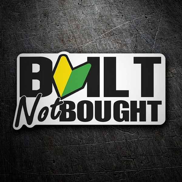 Car and Motorbike Stickers: JDM Built Not Bought
