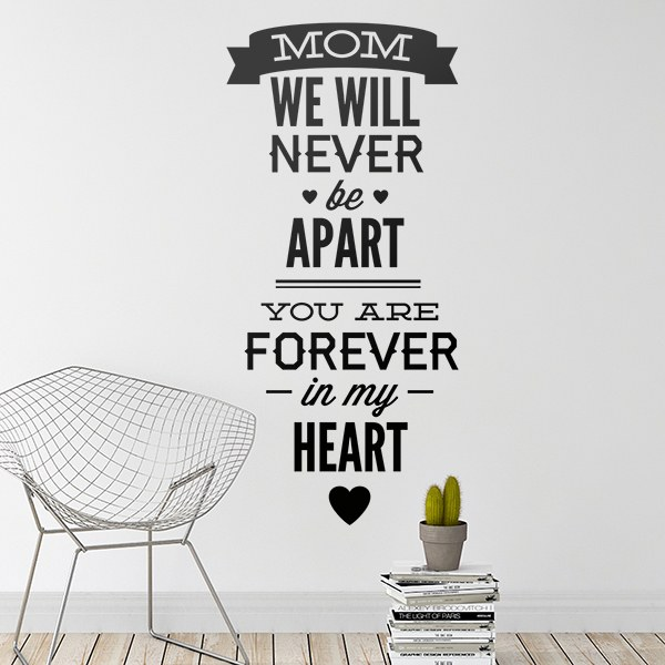 Wall Stickers: Mom We Will Never be Apart