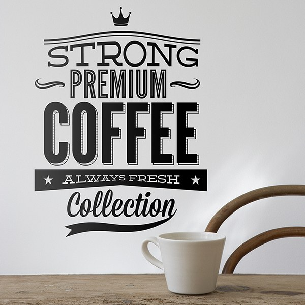Wall Stickers: Strong Premium Coffee