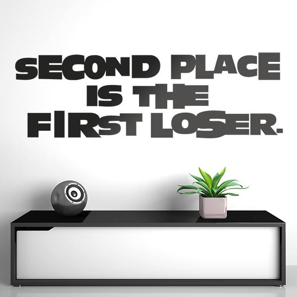 Wall Stickers: Second place is the first loser