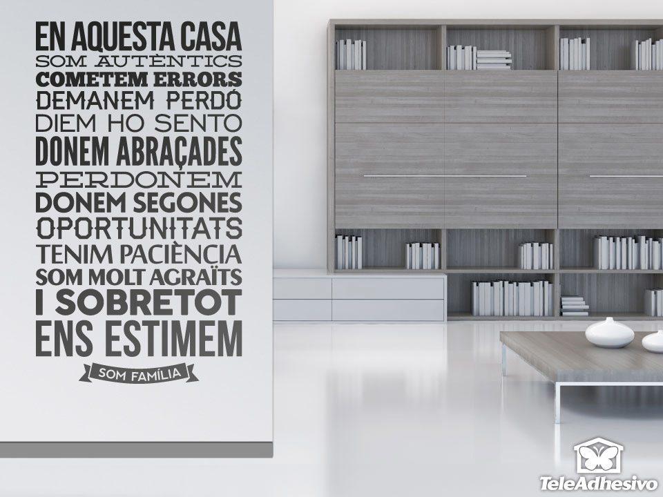 Wall Stickers: En Aquesta Casa Som Autèntics