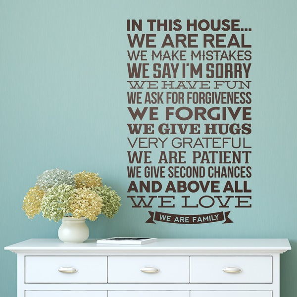 Wall Stickers: In this house we are real...