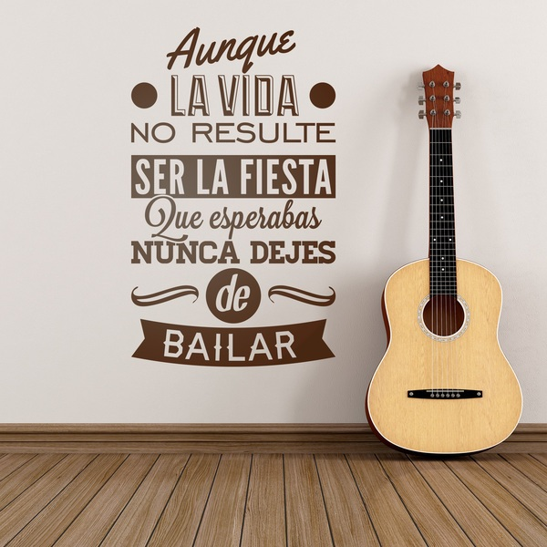 Wall Stickers: Aunque la vida no resulte...