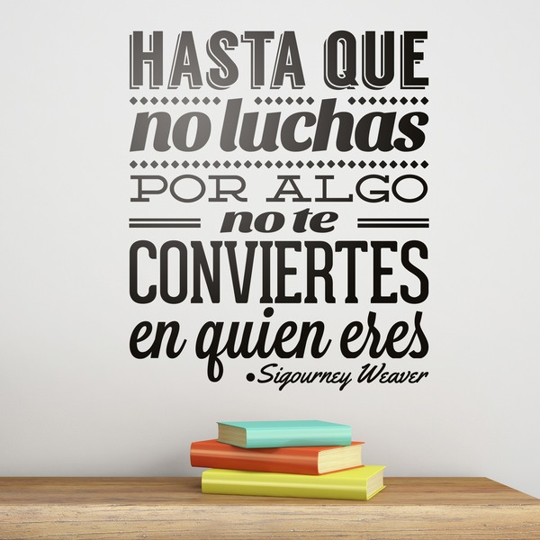 Wall Stickers: Hasta que no luchas...