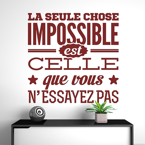 Wall Stickers: La seule chose impossible...