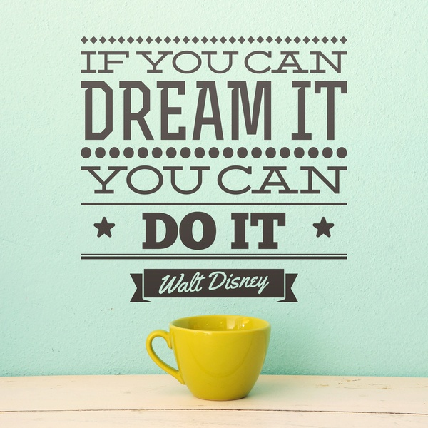 Wall Stickers: If you can dream it you can do it