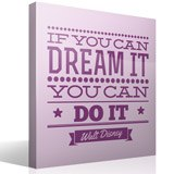 Wall Stickers: If you can dream it you can do it 3