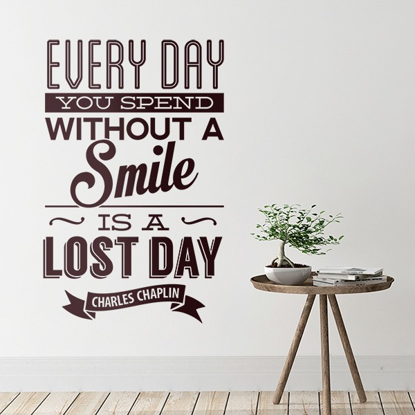 Wall Stickers: Every day whithout a smail is a lost day