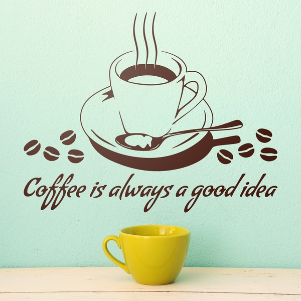 Wall Stickers: Coffee is always a good idea