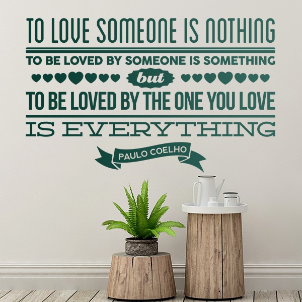 Wall Stickers: To love someone is nothing...