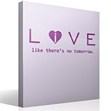 Wall Stickers: Love - live like there´s no tomorrow 3