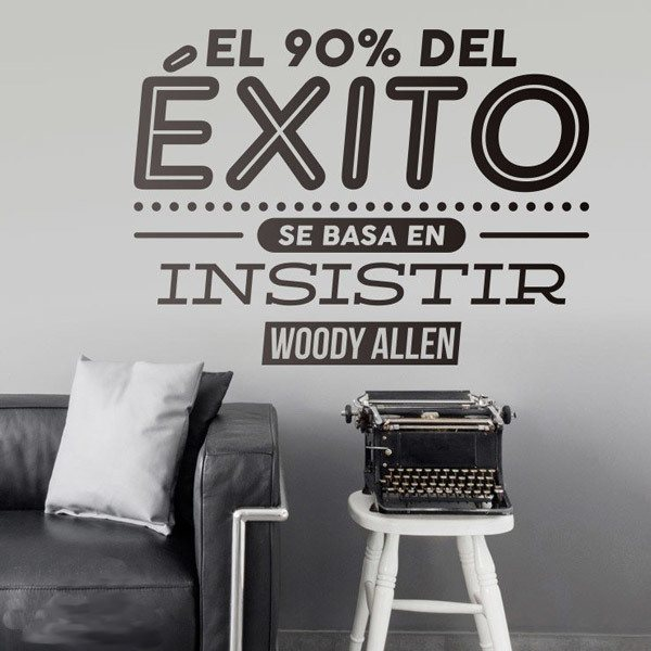Wall Stickers: El 90% del éxito - Woody Allen
