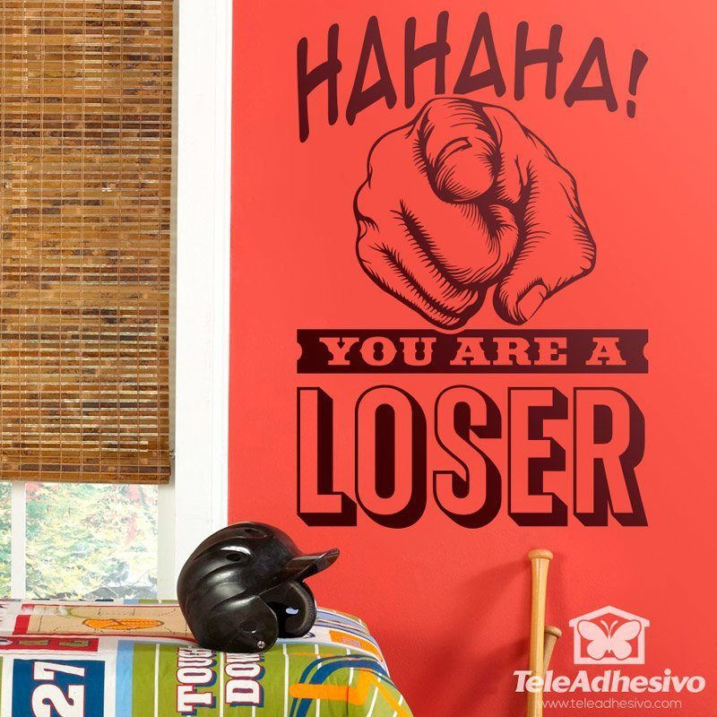 Wall Stickers: Hahaha, you are a loser