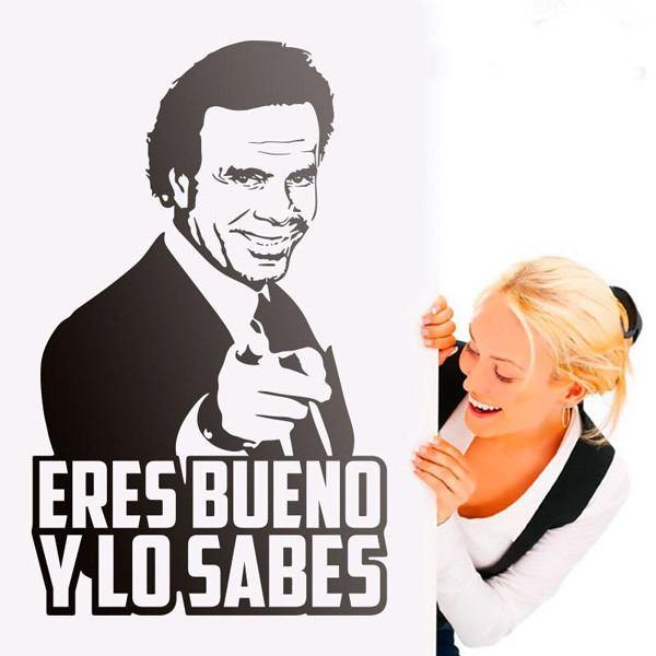 Wall Sticker Eres Bueno Y Lo Sabes Julio Iglesias