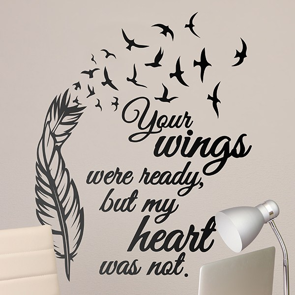 Wall Stickers: Your Wings were ready...