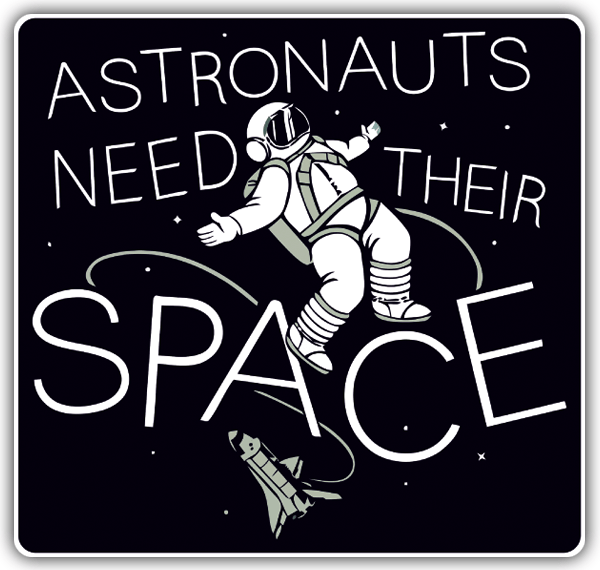 Car & Motorbike Stickers: Astronauts need their space