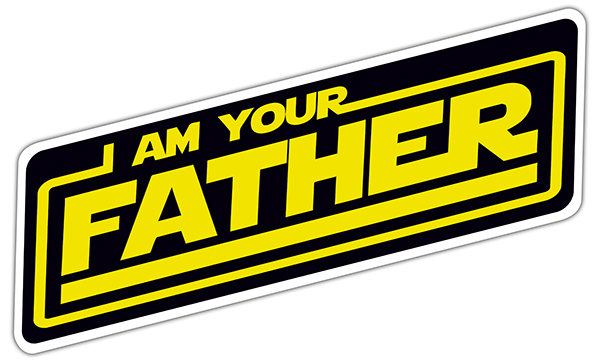 Car & Motorbike Stickers: paroles I am your father