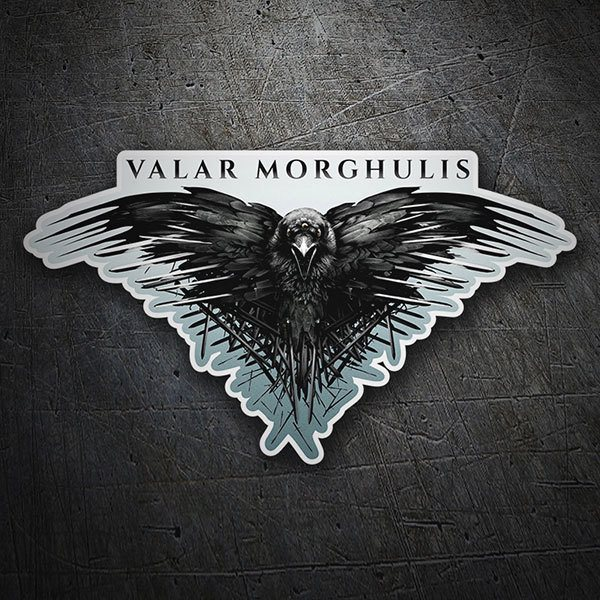 Car & Motorbike Stickers: Valar Morghulis - Game of Thrones