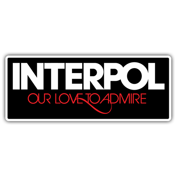 Car & Motorbike Stickers: Interpol Our Love to Admire