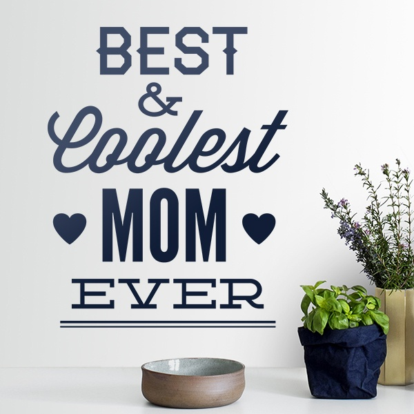 Wall Stickers: Best & Coolest Mom Ever