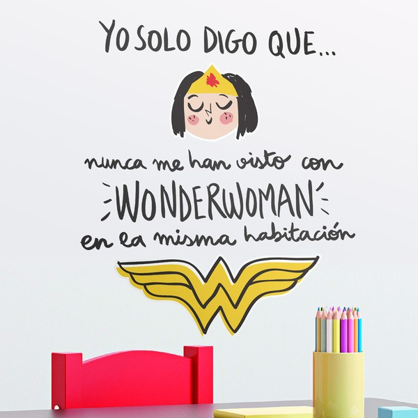 Stickers for Kids: I've never been seen with Wonderwoman.