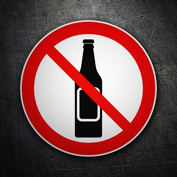 Car & Motorbike Stickers: No alcoholic beverages