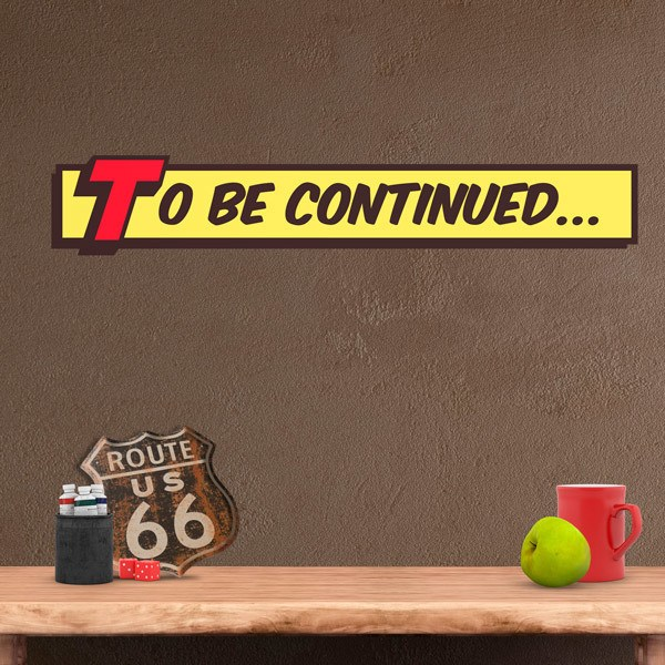 Wall Stickers: To be continued comic
