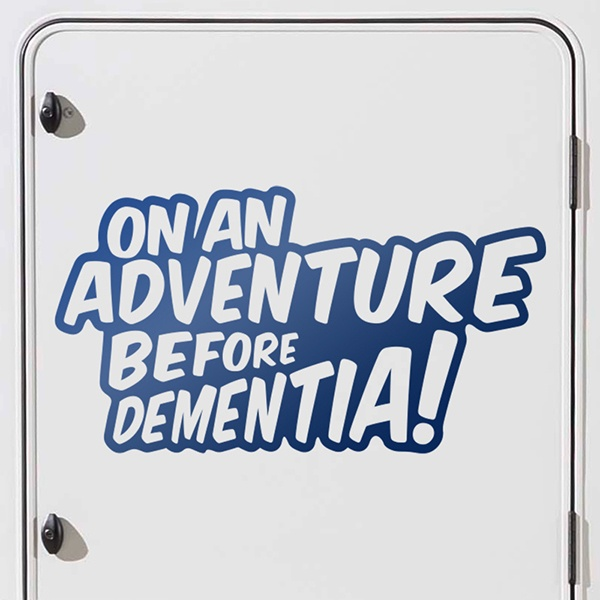 Car & Motorbike Stickers: On an adventure before dementia